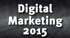 Digital Marketing 2015